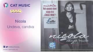 Nicola - Undeva, candva