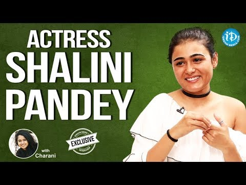 Arjun Reddy Actress Shalini Pandey Exclusive Interview || Talking Movies With iDream#488
