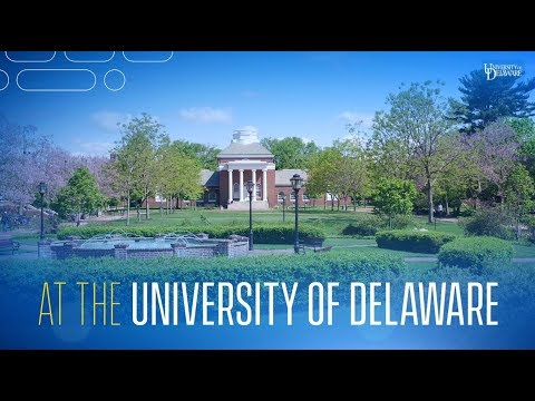 Ideas create the future at the University of Delaware
