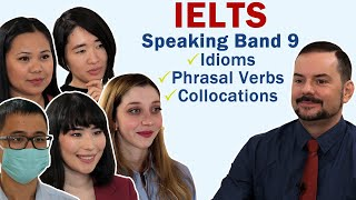IELTS Idioms in Speaking to get 1 Extra Band Score