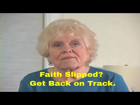 Faith Slipped? 6 Ways to Get back on Track