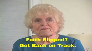 Faith Slipped 6 Ways to Get back on Track