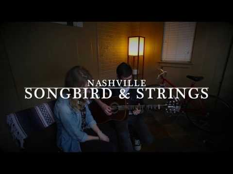 Songbird & Strings - Nashville (David Mead cover)