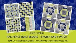 Video tutorial: 2 rail fence quilt blocks - beginner quilt block