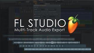 FL STUDIO | Multi-Track Audio Export