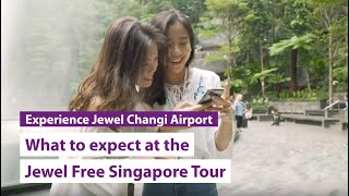 What to expect at the Jewel Free Singapore Tour