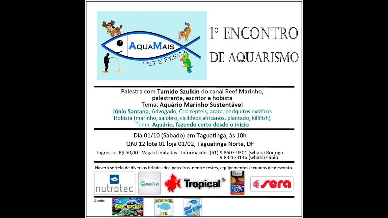 1° Encontro de Aquarismo Aqua Mais