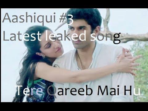 Aashiqui 3 leaked song