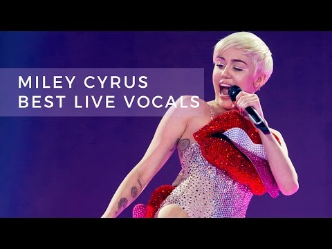 Miley Cyrus' Best Live Vocals