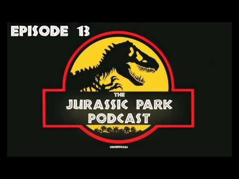 The Jurassic Park Podcast: Episode 13 - News, Guitar Cover, & A Listener Segment