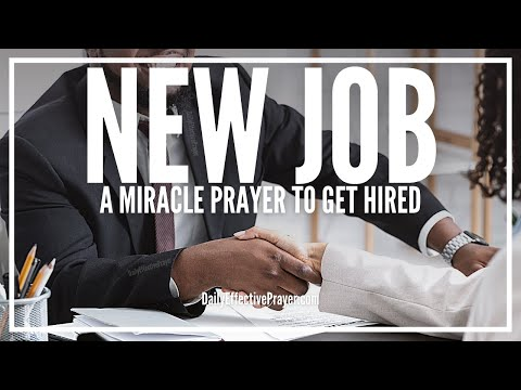 Prayer For a Job - Powerful Miracle Prayer For a New Job