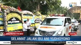 Jenazah Ani Yudhoyono Diberangkatkan Menuju TMP Kalibata