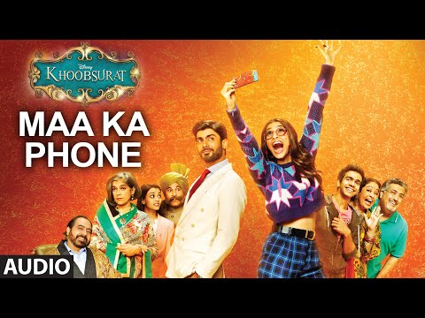 Exclusive: Maa Ka Phone Full AUDIO SONG | Khoobsurat | Sonam Kapoor | Bolllywood Songs
