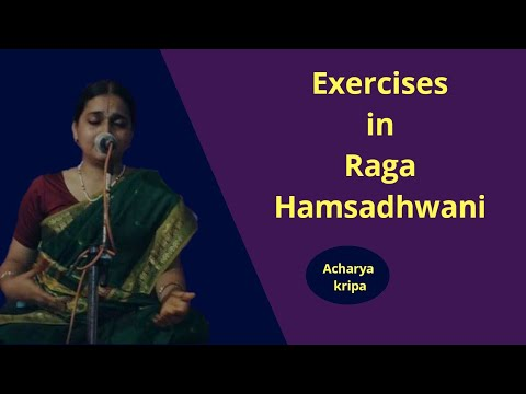 Exercises in Raga Hamsadhwani