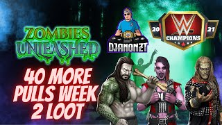 40 More Pulls in Zombies Unleashed Week 2 Loot-WWE Champions screenshot 3