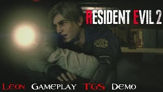Resident Evil 2 Remake - Leon Gameplay Capcom Stage Demo - Tokyo Game Show