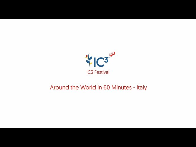 Around the World in 60 Minutes IC3 Festival 02 December 2020: Italy