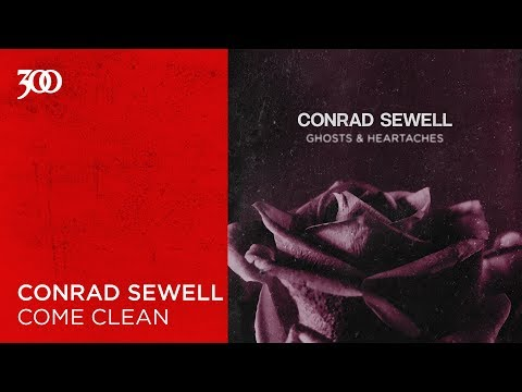 Conrad Sewell - Come Clean | 300 Ent (Official Audio)