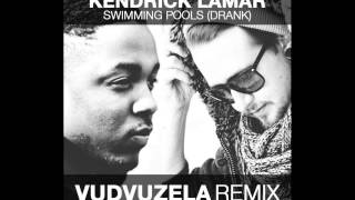 Kendrick Lamar - Swimming Pools (Drank) (Vudvuzela