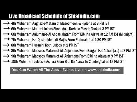 Live Schedule of ShiaIndia.com 1st Muharram To 10th Muharram 1439-2017