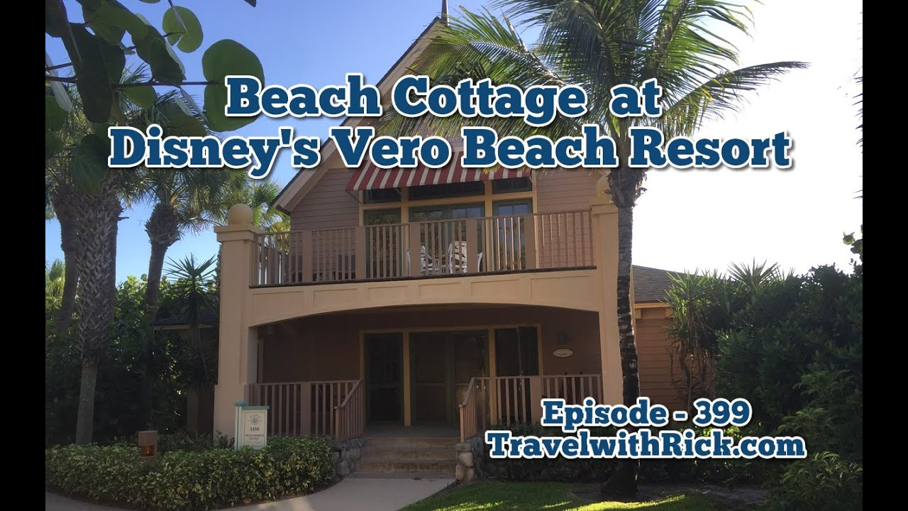 Walk through a Beach Cottage at Disney\'s Vero Beach Resort - YouTube