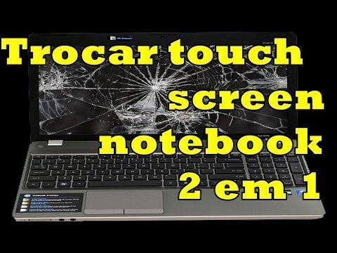 Trocando touch screen notebook 2 em 1