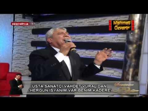 Vahdet Vural Her Gün İsyanım Var (Canlı) (HD) Medya Tv 2014