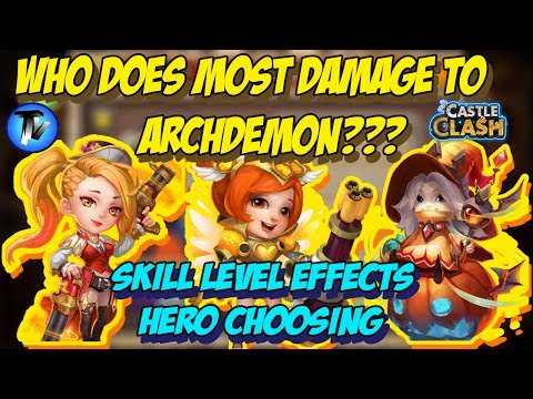 Castle Clash - Which Hero Does Most Damage To Archdemon ??? | Skill Level Effects Options