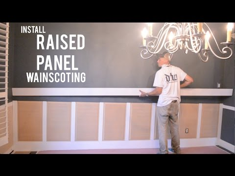 Raised Panel Wainscoting – How to Install Trim Carpentry