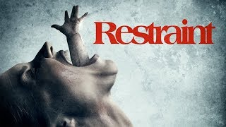 Restraint (2018) Official Trailer | Breaking Glass Pictures | BGP Indie Horror Movie thumbnail