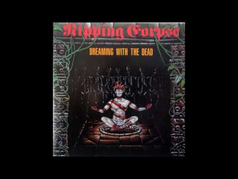 Ripping Corpse - Dreaming With the Dead (1991) [Full]