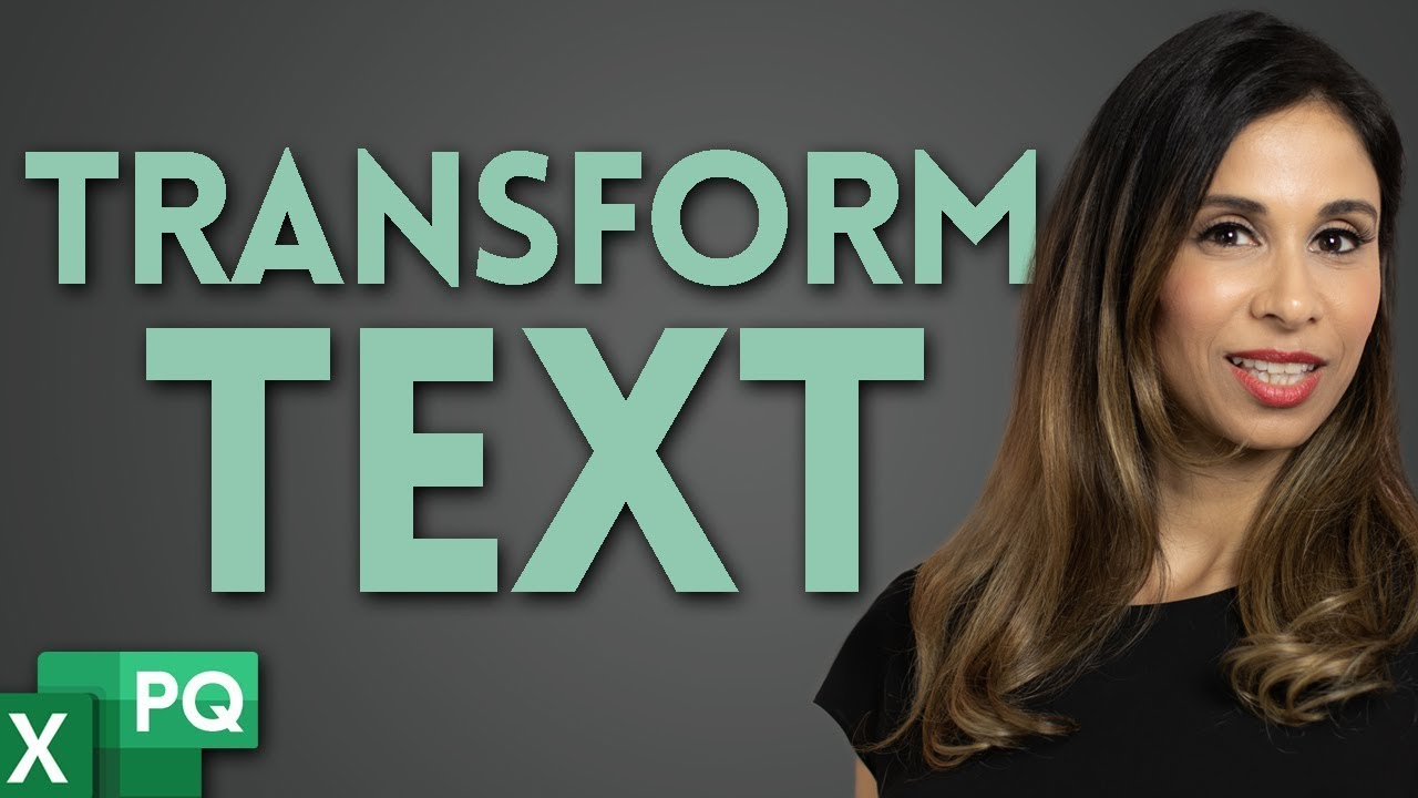 Discover the EASY way to Transform Text in Excel (No Formulas - just Power Query)