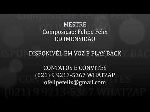 MESTRE - FELIPE FELIX