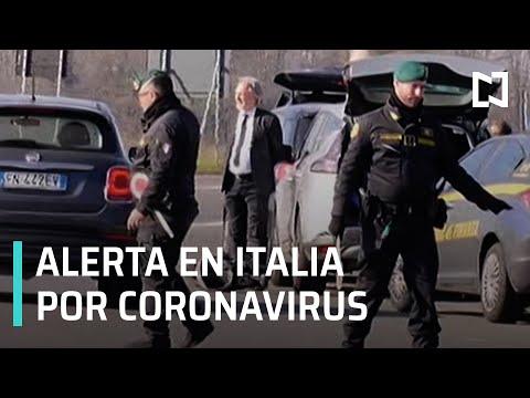 Italia en alerta por contagio de coronavirus, buscan a paciente cero - Las Noticias con Karla Iberia
