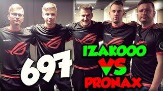 """Team IZAKOOO vs Team PRONAX - NAJLEPSZE MOMENTY - """"JEDZIEMY Z K*RWAMI"""" #697"""