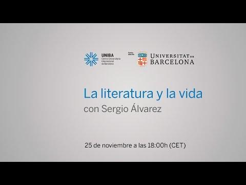 La literatura y la vida con Sergio Álvarez