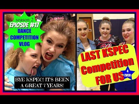 DANCE COMPETITION VLOG (2017) Kansas State Spectacular | Dance Spot Live! Season 2 Episode 17