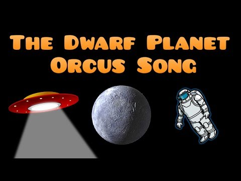 The Dwarf Planet Orcus Song | Orcus Song for Kids | Orcus Facts | Silly School Songs