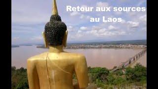 Retour aux sources au Laos