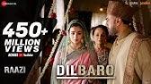 Dilbaro - Full VideoRaaziAlia BhattHarshdeep Kaur, Vibha Saraf & Shankar Mahadevan