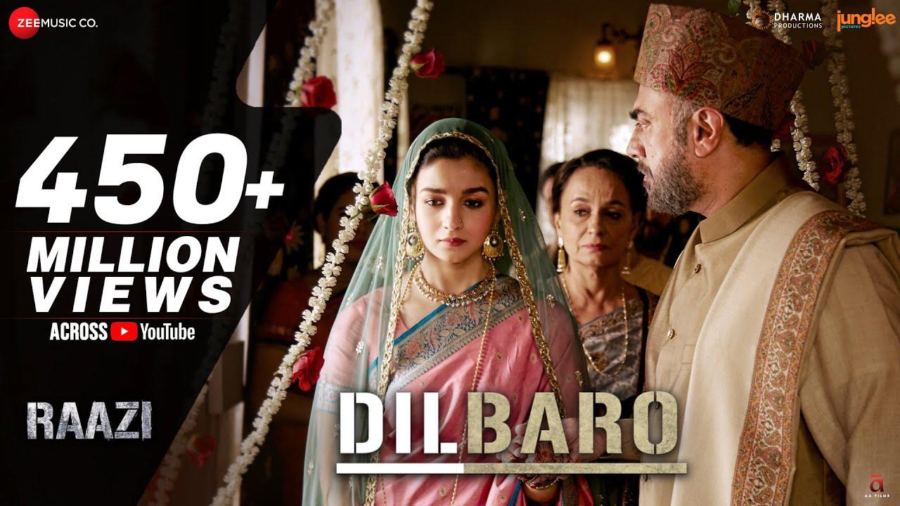Dilbaro - Full Video | Raazi | Alia Bhatt | Harshdeep Kaur, Vibha Saraf & Shankar Mahadevan