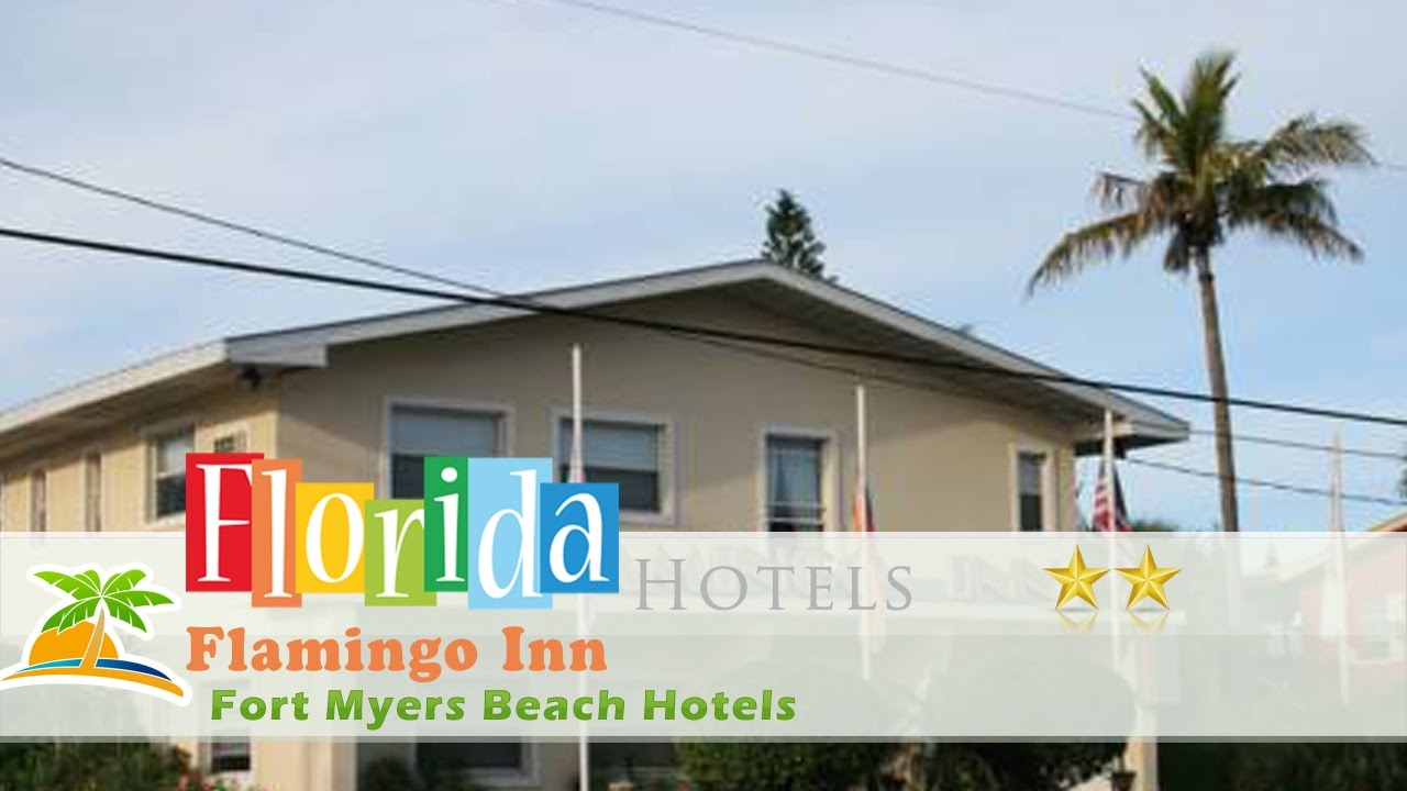 Flamingo Inn Fort Myers Beach Hotels Florida