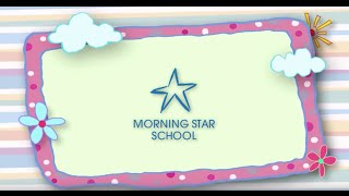 Morning Star School Promo