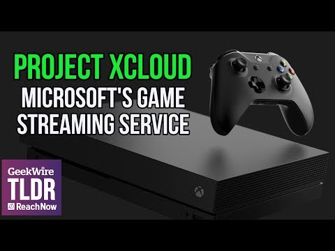 🎮Project xCloud: Microsoft's New Game Streaming Service