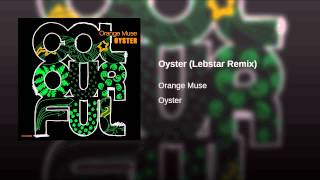 Oyster (Lebstar Remix)