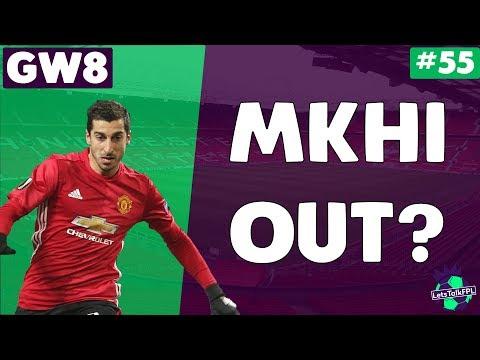 MKHITARYAN OUT? | Let's Talk Fantasy Premier League 2017/18 | #55