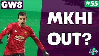 Mkhitaryan out? | let's talk fantasy premier league 2017/18 | #55