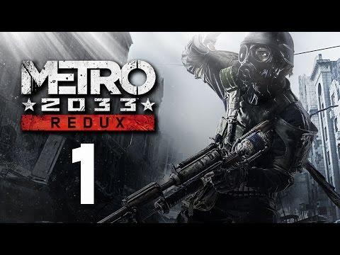 Metro 2033 Redux [Part 1] (Stream)