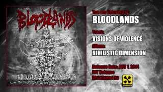 Bloodlands - Visions Of Violence