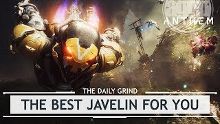 Anthem: The BEST Javelin for You - Positives & Negatives [thedailygrind]